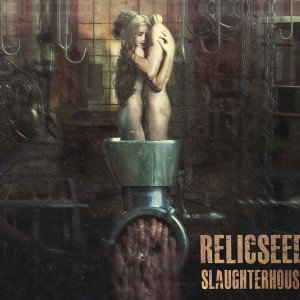 Relicseed - Slaughterhouse 2014